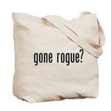 Gone Rogue (front and back) Tote Bag