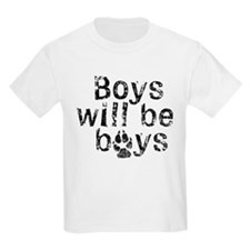 Boys Will Be Boys T-Shirt