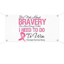 Breast Cancer Bravery Banner