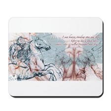 And the Horse He Rode Mousepad