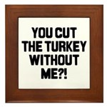 Cut The Turkey Framed Tile