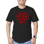 Cut The Turkey Men's Fitted T-Shirt (dark)