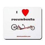 I love recumbents mousepad