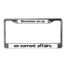 Electricians are up on License Plate Frame