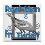 Real Men Tile Coaster