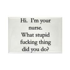 I'm Your Nurse Rectangle Magnet