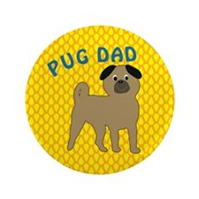 "Pug Dog Dad 3.5"" Button"