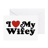 I Love My Wifey Greeting Cards (Pk of 10)