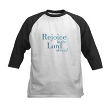 Rejoice in the Lord Tee