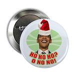 """Ho Ho Ho? Obama No No No! 2.25"""" Button (10 pa"""