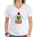 Ho Ho Ho? Obama No No No! Women's V-Neck T-Shirt