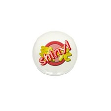 """Shiny""  Mini Button (10 pack)"
