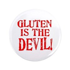 "Gluten Is The Devil 3.5"" Button (100 pack)"