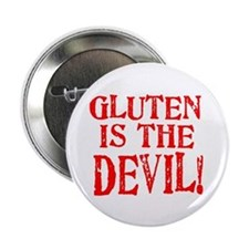 "Gluten Is The Devil 2.25"" Button"