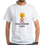 Nurse Midwife Chick White T-Shirt