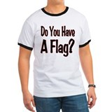 Have a Flag? T