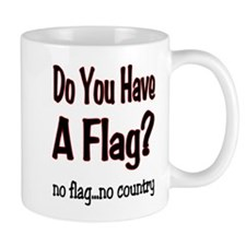 no flag no country! Mug