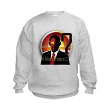 4 More Years? Sweatshirt