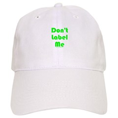 Don't Label Me Cap