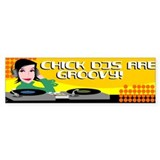 Chick DJs Bumper Bumper Sticker