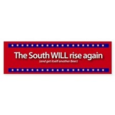The South WILL rise again Bumper Bumper Sticker