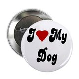 "I Love My Dog 2.25"" Button (100 pack)"