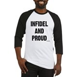 Infidel And Proud Baseball Jersey