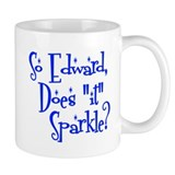 "Does ""it"" Sparkle? Small Mugs"