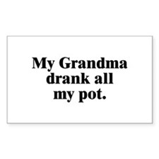 Grandma Drank It Rectangle Decal