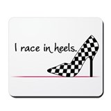 Race In Heels Mousepad