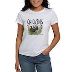 Chickens Taste Good! Women's T-Shirt