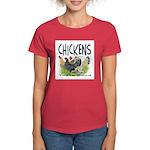 Chickens Taste Good! Women's Dark T-Shirt