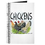 Chickens Taste Good! Journal