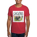 Chickens Taste Good! Dark T-Shirt