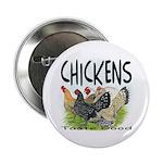 """Chickens Taste Good! 2.25"""" Button (100 pack)"""