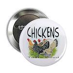 """Chickens Taste Good! 2.25"""" Button (10 pack)"""