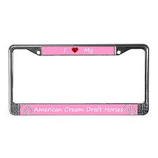 Pink I Love My American Cream Draft Horses Frame