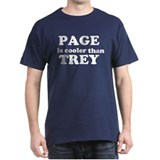Page Is Cooler Than Trey T-Shirt