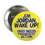 Jim Jordan, Wake Up! Ohio Political Button