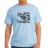 I'm With Naughty Right T-Shirt
