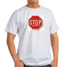 Stop Snitchin'  Ash Grey T-Shirt