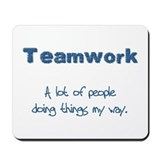 Teamwork - Blue Mousepad