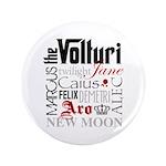 """The Volturi 3.5"""" Button"""