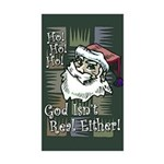 God Isn't Real Either! Rectangle Sticker 10 pk)