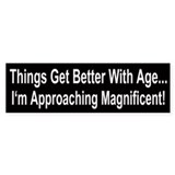 Things Get Better With Age Bumper Bumper Sticker