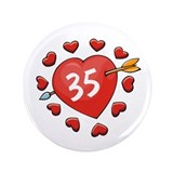 "35th Valentine 3.5"" Button"