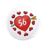 "56th Valentine 3.5"" Button"