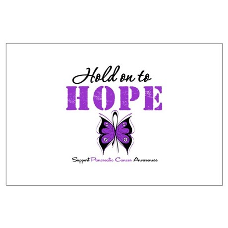 Pancreatic HoldOnToHope Large Poster
