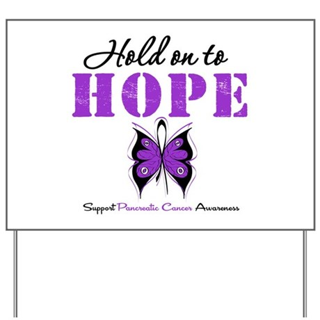 Pancreatic HoldOnToHope Yard Sign