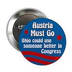 Steve Austria Must Go political button